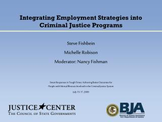 Integrating Employment Strategies into Criminal Justice Programs