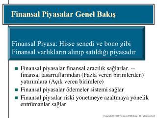 Finan s al  Piyasalar Genel Bakış