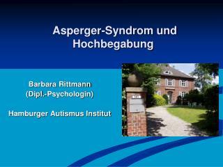 Asperger -Syndrom und Hochbegabung