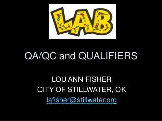 QA/QC and QUALIFIERS
