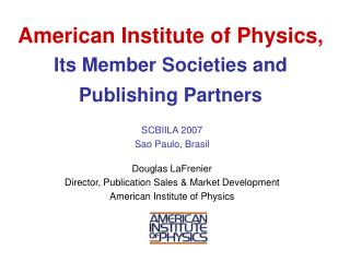 American Institute of Physics, Its Member Societies and Publishing Partners