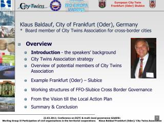 Overview Introduction  - the speakers' background City Twins Association strategy