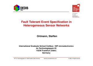Fault Tolerant Event Specification in Heterogeneous Sensor Networks