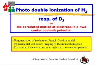 Fragmentation of molecules: Franck-Condon model