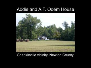 Addie and A.T. Odem House