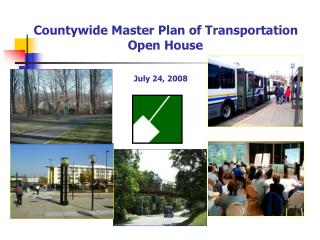 Countywide Master Plan of Transportation    Open House