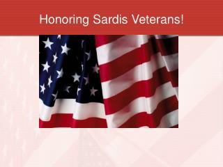 Honoring Sardis Veterans!