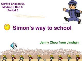 Simon's way to school