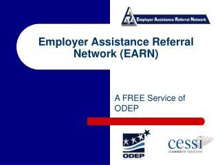 Employer Assistance Referral Network (EARN)