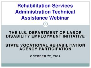 Rehabilitation Services Administration Technical Assistance Webinar