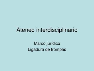 Ateneo interdisciplinario