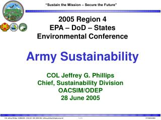 2005 Region 4 EPA – DoD – States Environmental Conference Army Sustainability