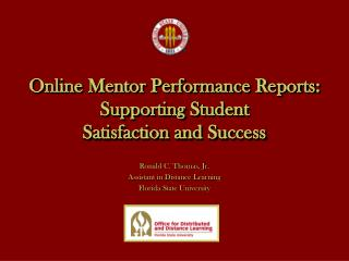Online Mentor Performance Reports: Supporting Student  Satisfaction and Success