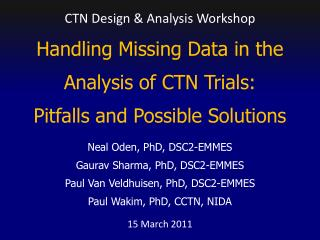 Handling Missing Data in the Analysis of CTN Trials:  Pitfalls and Possible Solutions