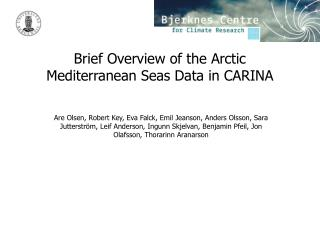 Brief Overview of the Arctic Mediterranean Seas Data in CARINA