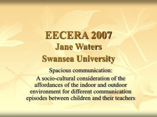 EECERA 2007 Jane Waters Swansea University