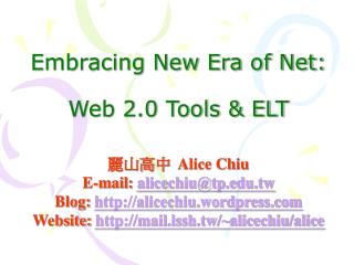 Embracing New Era of Net: Web 2.0 Tools & ELT