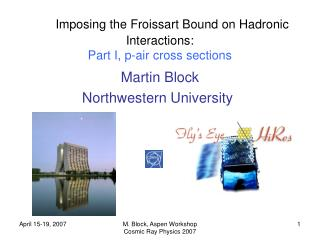 Imposing the Froissart Bound on Hadronic Interactions: Part I, p-air cross sections