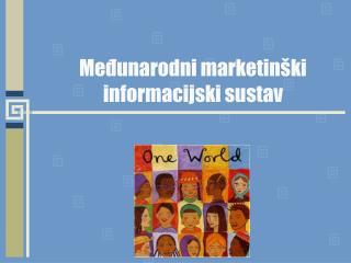 Me?unarodni marketin�ki informacijski sustav