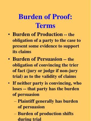Burden of Proof:  Terms