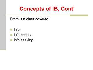 Concepts of IB, Cont'