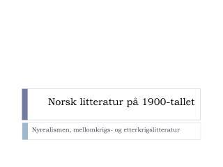 Norsk litteratur på 1900-tallet