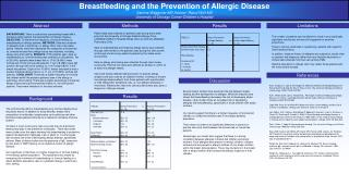 Breastfeeding and the Prevention of Allergic Disease Samina Waggoner MD Advisor: Raoul Wolf MD
