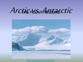 Arctic vs. Antarctic