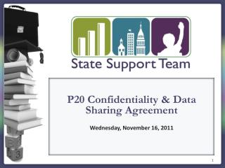 P20  Confidentiality & Data Sharing Agreement Wednesday, November 16, 2011