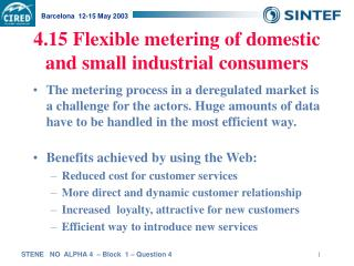 4.15 Flexible metering of domestic and small industrial consumers