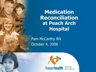 Medication Reconciliation at Peach Arch Hospital