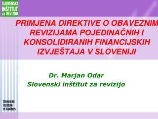 Dr. Marjan Odar  Slovenski inštitut za revizijo