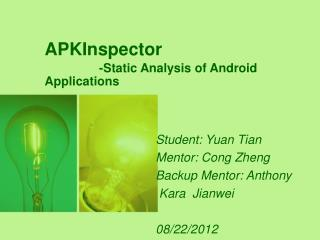 APKInspector -Static Analysis of Android Applications