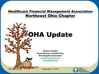 Healthcare Financial Management Association  Northeast Ohio Chapter OHA Update  Charles Cataline