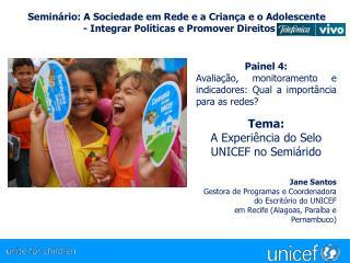 Seminário: A Sociedade em Rede e a Criança e o Adolescente