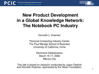 New Product Development  in a Global Knowledge Network:  The Notebook PC Industry