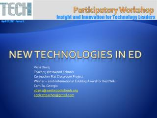 New Technologies in Ed