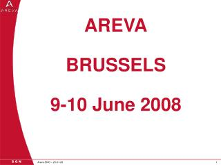 AREVA BRUSSELS 9-10 June 2008