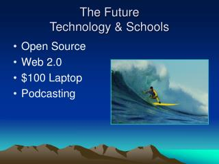 The Future Technology & Schools