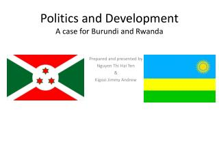 Politics and Development A case for Burundi and Rwanda