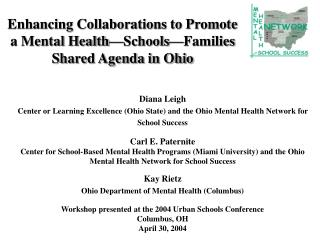 Enhancing Collaborations to Promote a Mental Health�Schools�Families Shared Agenda in Ohio