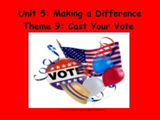 Unit 5: Making a Difference