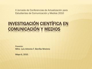 Investigaci n Cient fica en Comunicaci n y Medios