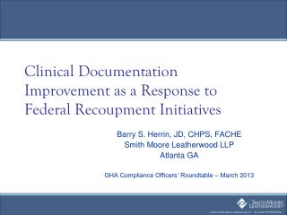 Clinical Documentation Improvement as a Response to Federal Recoupment Initiatives