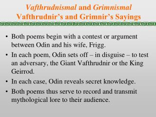 Vafthrudnismal  and  Grimnismal Vafthrudnir's and Grimnir's Sayings