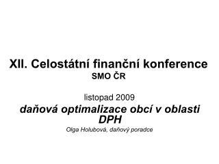 XII. Celostátní finanční konference  SMO ČR