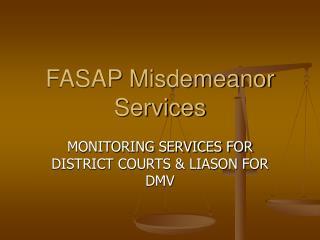 FASAP Misdemeanor Services
