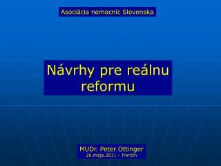 Návrhy pre reálnu reformu