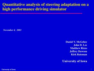 Quantitative analysis of steering adaptation on a high performance driving simulator