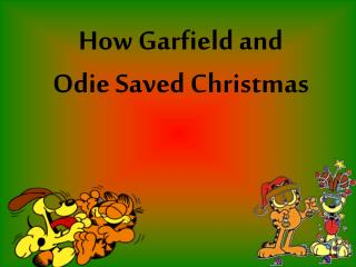 How Garfield and Odie Saved Christmas
